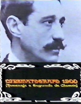 Película: Cinematógrafo 1900. Homenaje a Segundo de Chomón