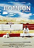 Película: Bombón (El perro)
