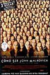 Película: Cómo ser John Malkovich