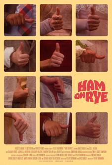Película: Ham on rye