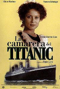 Película: La camarera del Titanic