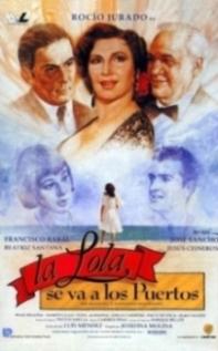 Película: La Lola se va a los puertos