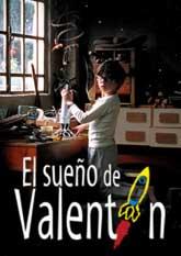 Película: El sueño de Valentín